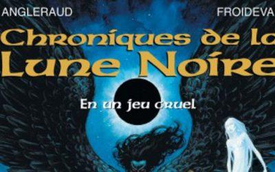 Les Chroniques de la Lune Noire – Tome 0
