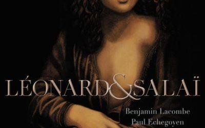 LEONARD et SALAI, dans l'intimité sensuelle du génie renaissant