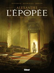 Alexandre - L'épopée - Tome 1Glénat (2014)