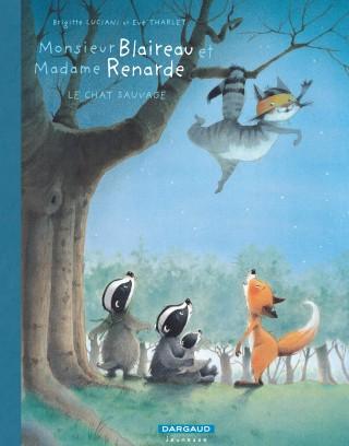 monsieur-blaireau-et-madame-renarde-tome-6-chat-sauvage-le